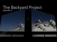 "The Backyard Project - episode 3: ""Tribulations"""